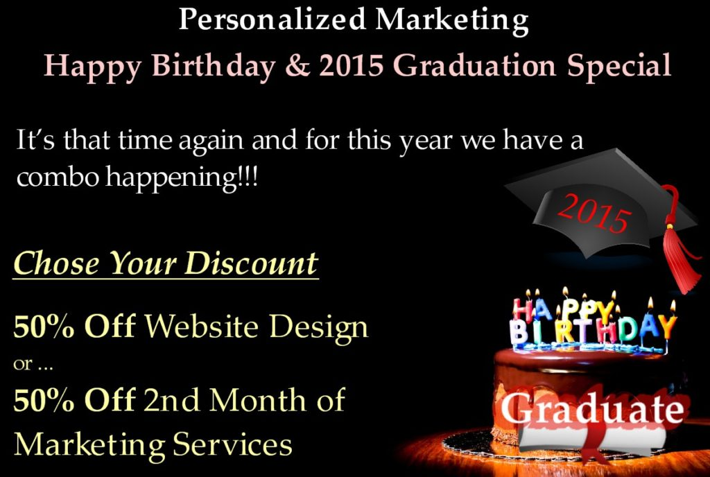 Personalized Marketing's Happy Birthday & 2015 Graduation Special 50% Off Savings