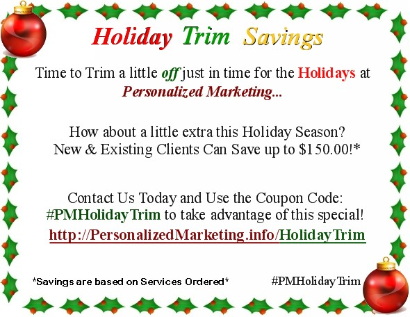 Personalized Marketing Holiday Trim Savings