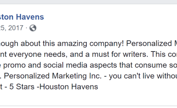 Houston Havens Testimonial for Personalized Marketing Inc