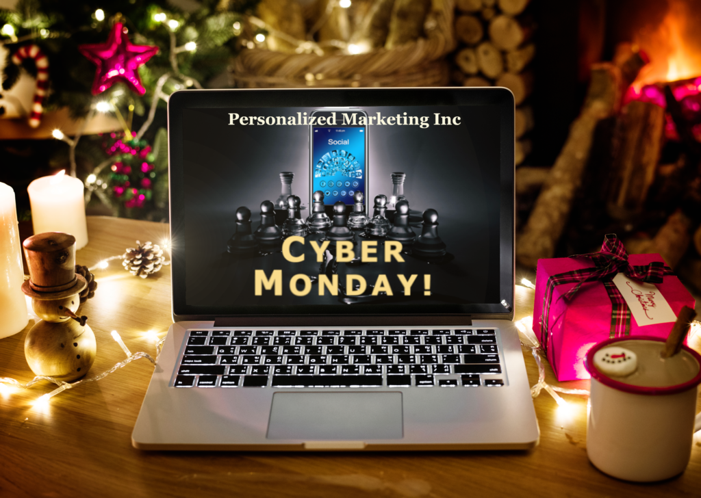 Cyber Monday - Personalized Marketing Inc, #PMInc, #CyberMonday, Cyber Week